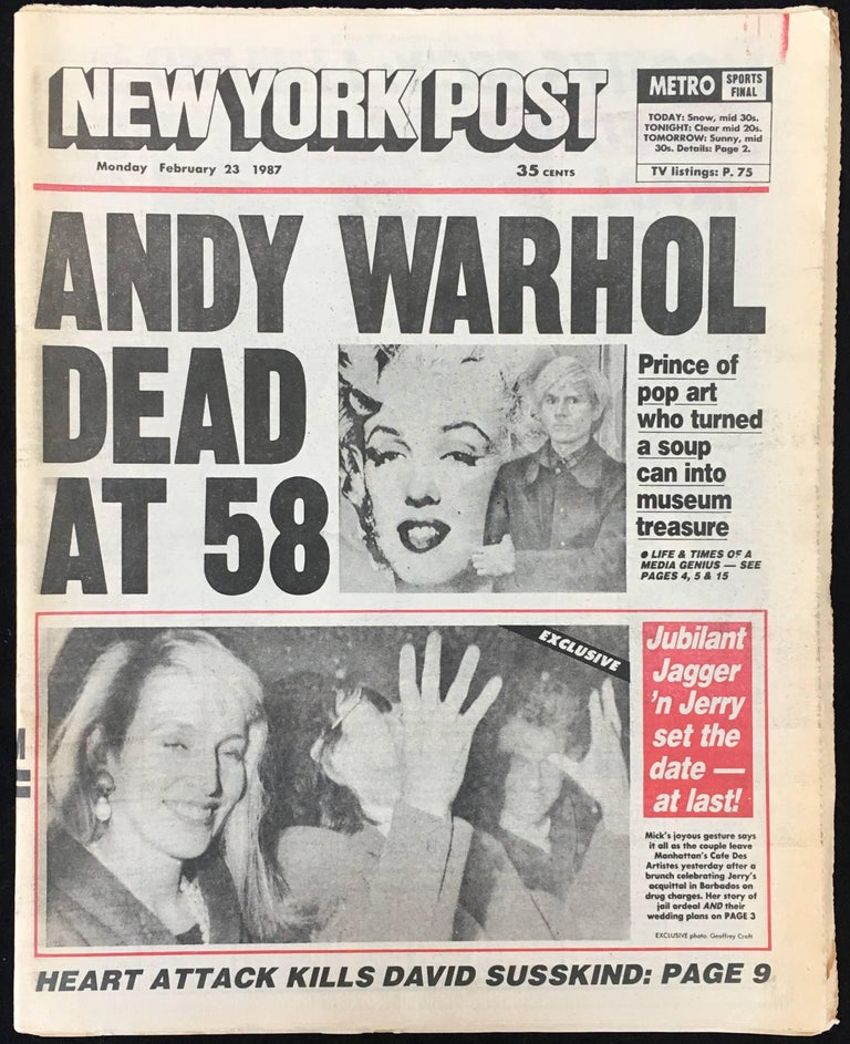 Andy Warhol Dies! Set of 4 complete 1987 New York newspapers announcing Warhol's death. Rare sought-after Andy Warhol ephemera that would look unique framed together.   Components:   Feb 23, 1987 - New York Daily News: