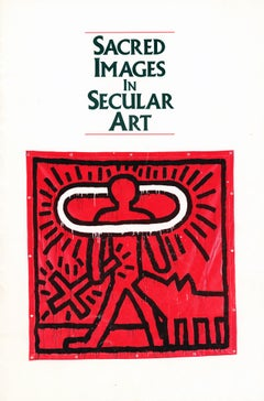 Keith Haring Sacred Images in Secular Art (Whitney Museum Catalogue 1986)