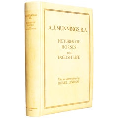 A.J. Munnings, R.A. Pictures of Horses and English Life