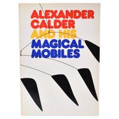 Alexander Calder and His Magical Mobiles by Jean Lipman & Margaret Aspinwall