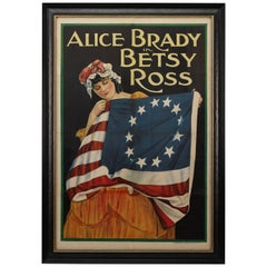 """""""Alice Brady in Betsy Ross"""" Vintage WWI Poster, circa 1917"""