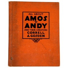 All About Amos 'n' Andy and Their Creators, by Correll & Gosden