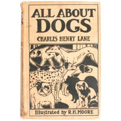 All About Dogs by Charles Henry Lane, First Edition