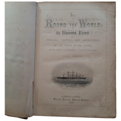 All Round The World: An Illustrated Record of Voyages by Ainsworth, 1868