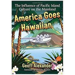 America Goes Hawaiian Book by Geoff Alexander