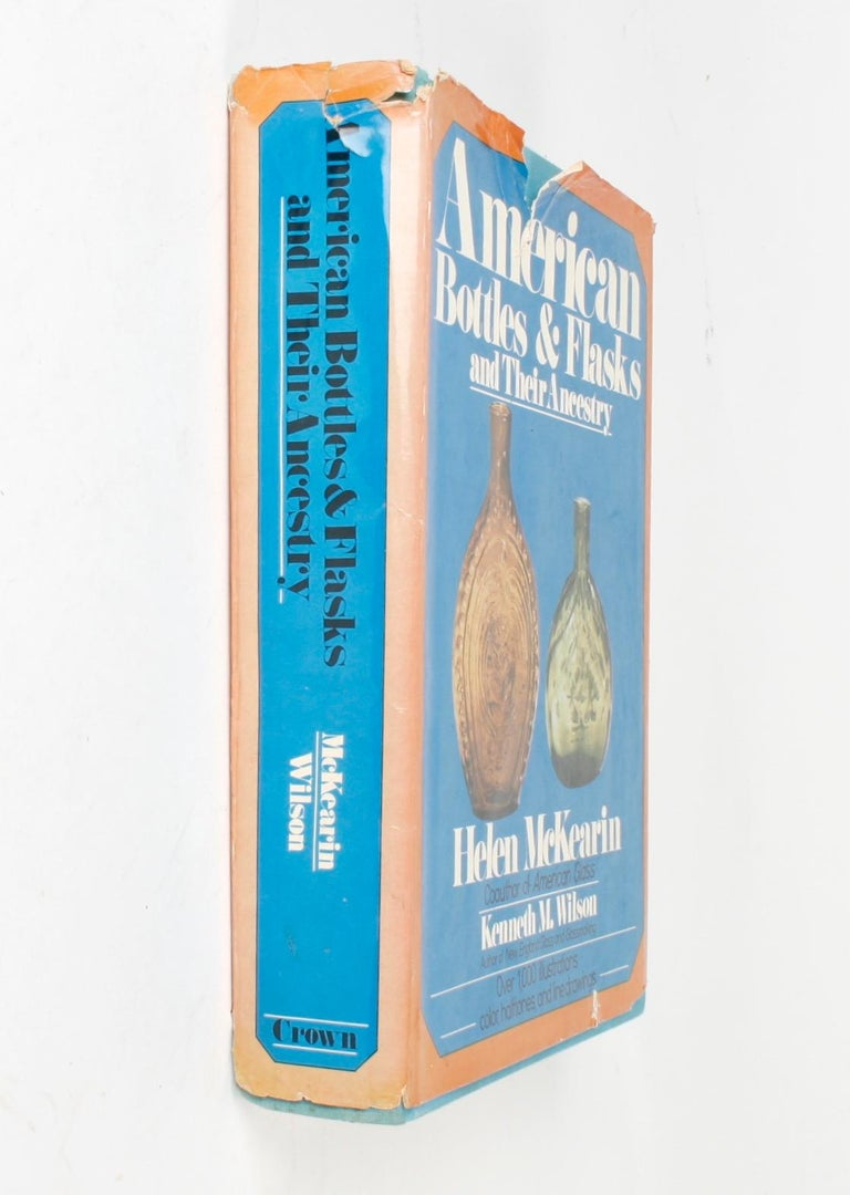 American Bottles & Flasks and Their Ancestry, 1st Edition For Sale 13
