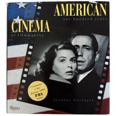 American Cinema One Hundred Years of Filmmaking by Jeanine Basinger 1st Ed