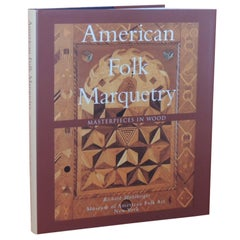 American Folk Marquetry Masterpieces in Wood Vintage Coffee Table Hardcover Book
