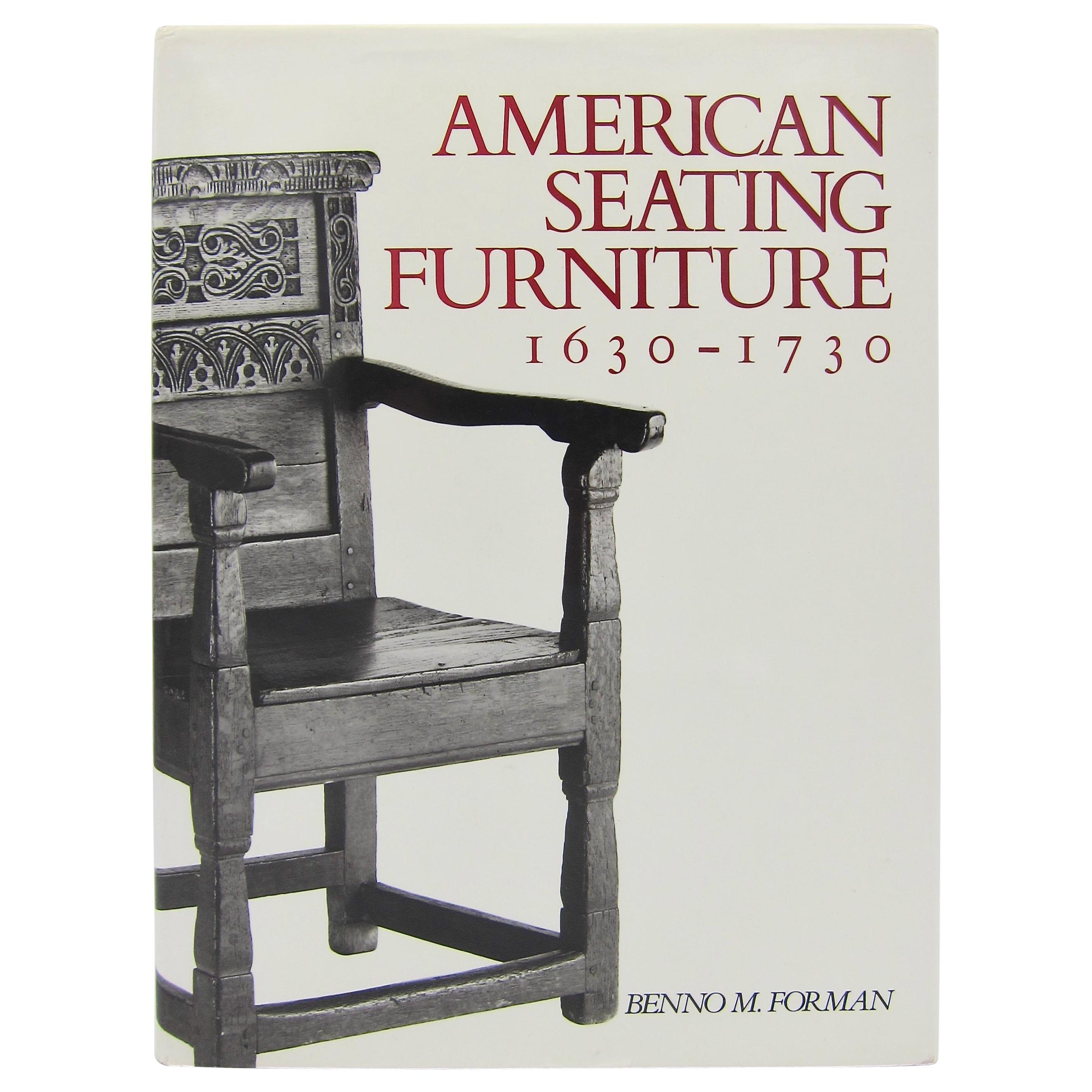 American Seating Furniture, 1630-1730 An Interpretive Catalogue