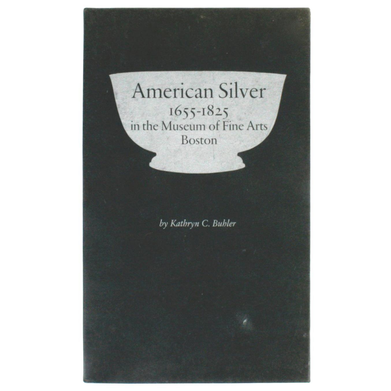 American Silver in the Museum of Fine Arts Boston, Vols. I & II, Signed 1st Ed