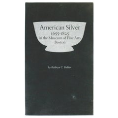 American Silver in the Museum of Fine Arts Boston, Vols. I & II, Signed 1st Ed