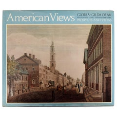 American Views Prospects and Vistas by Gloria-Gilda Deak, 1st Ed