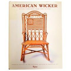 American Wicker Woven Furniture from 1850 to 1930 by Jeremy Adamson, 1st Ed
