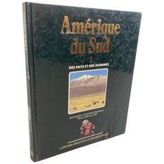 """""""Amérique du Sud Des Pays et des Hommes"""", South America Hardcover Book"""