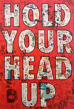 """Keep Your Head Up""-Magazine Collage, Acrylic & Spray Paint on Canvas"