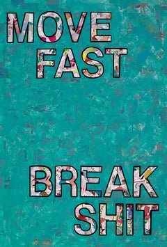 Move Fast- Contemporary Pop Art Collaged Text Painting