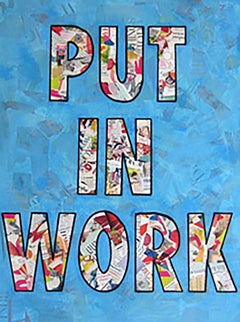 """""""Put In Work""""-Magazine Collage, Acrylic & Spray Paint on Canvas"""