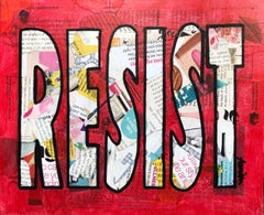 Resist - Contemporary Pop Art Mixed Media Collage Text Painting