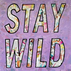"""Stay Wild""-Magazine Collage, Acrylic & Spray Paint on Canvas"