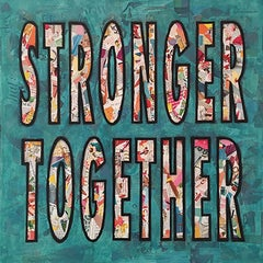 """""""Stronger Together""""-Magazine Collage, Acrylic & Spray Paint on Canvas"""