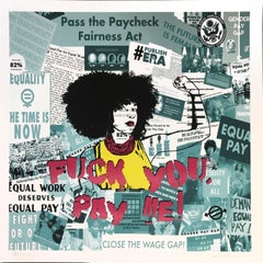 Fuck You, Pay Me! - Contemporary POP Street Art Print for Equal Pay