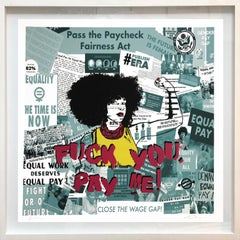 Fuck You, Pay Me! - Framed Contemporary Pop Street Art Print for Equal Pay
