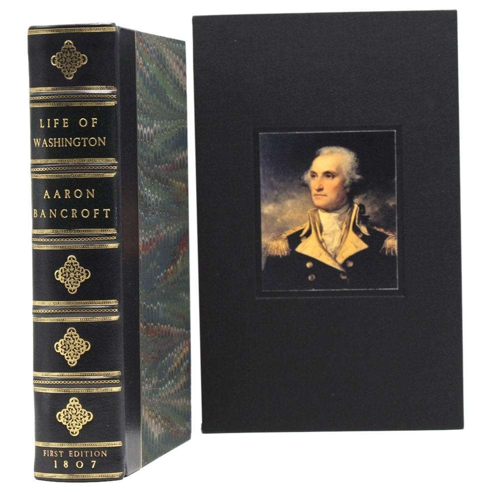 Essay on the Life of George Washington by Aaron Bancroft, First Edition, 1807