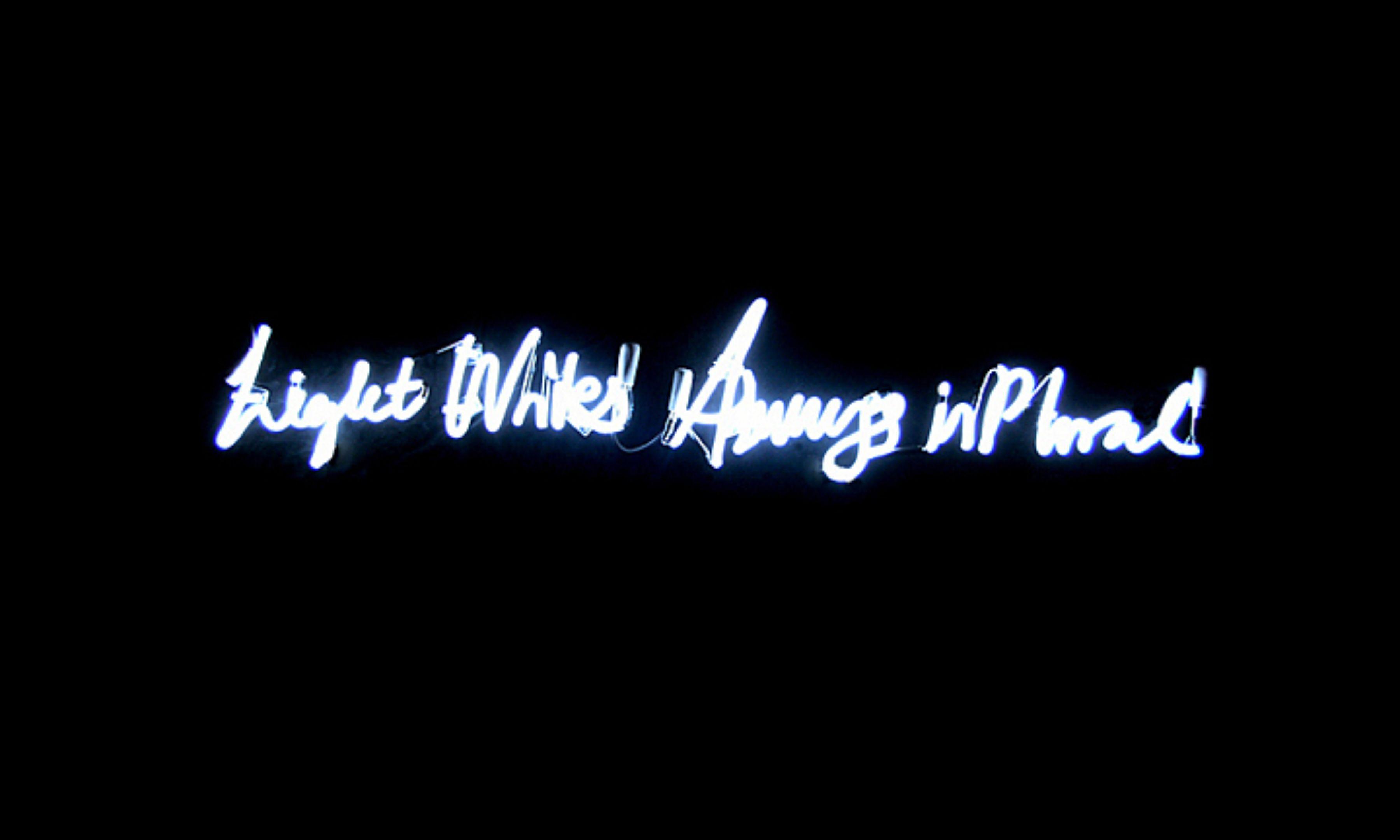 Light Writes Always in Plural (Enlighs) White Neon 2008