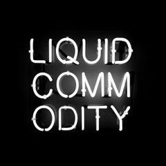 'Liquid Commodity' Text-based White Neon Sign Light Lighting Art Sculpture Words
