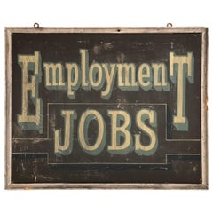 Antique Double Sided Painted Wooden Employment Jobs Sign, Folk Art, 1930s