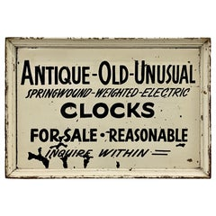 """Antique - Old - Unusual"" Clocks for Sale Hand Painted Sign, c.1920"
