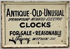 """""""Antique - Old - Unusual"""" Clocks for Sale Hand Painted Sign, c.1920"""