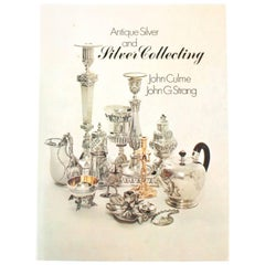 """Antique Silver and Silver Collecting by John Culme and John G. Strang"" Book"