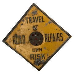 "Antique ""TRAVEL AT OWN RISK"" Sign, Enamel with Original Button Reflectors"