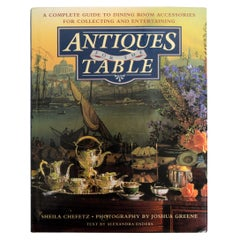 'Antiques for the Table', A Complete Guide to Dining Room Accessories, Signed