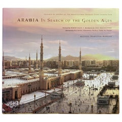 Arabia In Search Of The Golden Ages Coffee Table Book