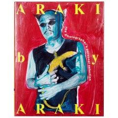 Araki by Araki The Photographer's Personal Selection