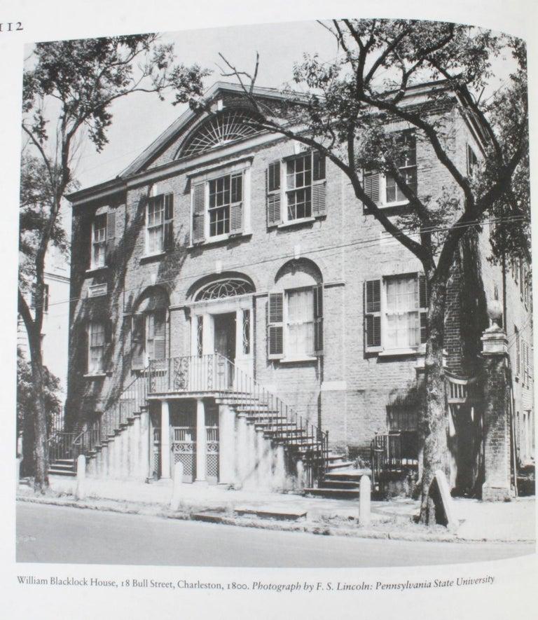 Architecture of the Old South, North Carolina, South Carolina, Mississippi/Alabama, and Louisiana.