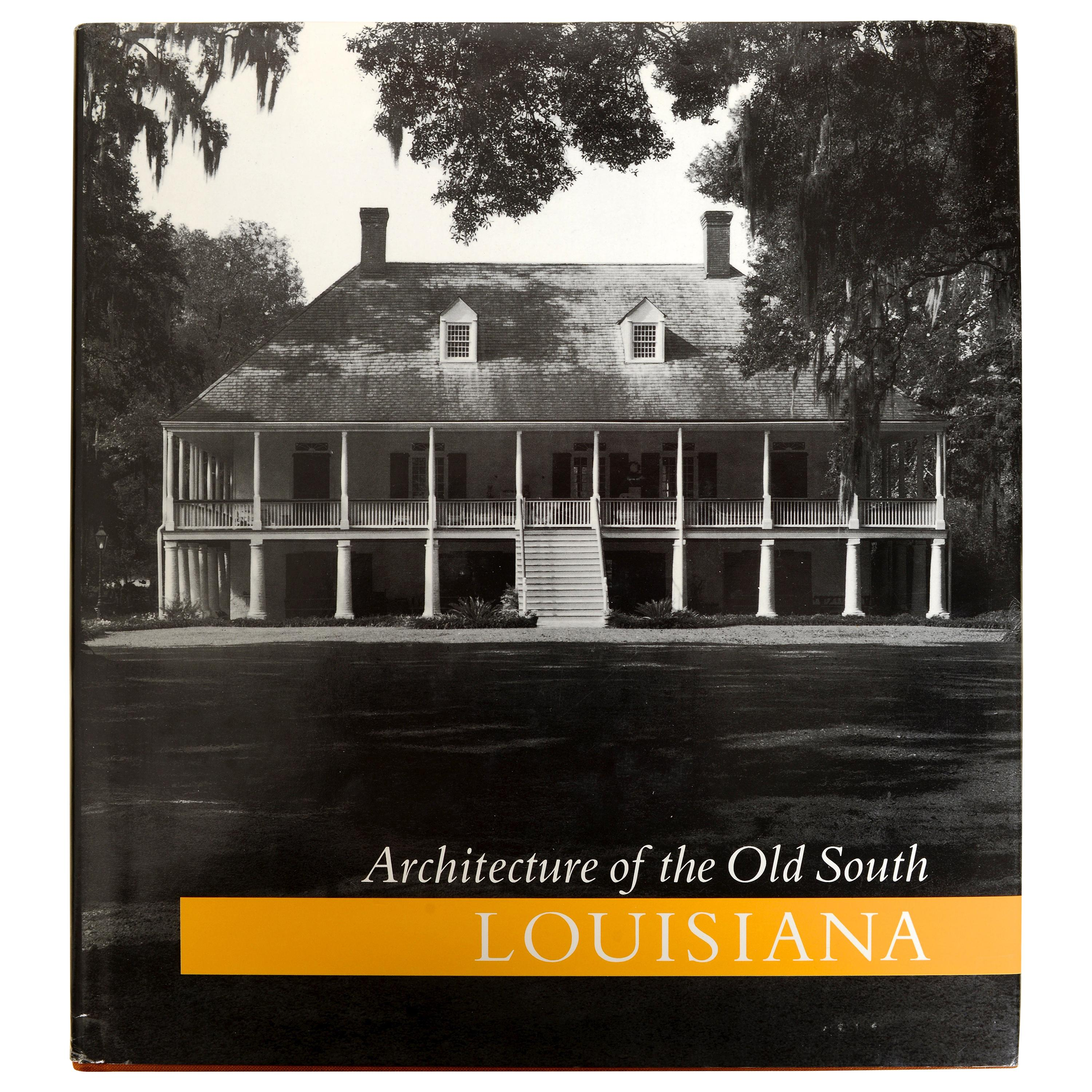 Architecture of the Old South: Louisiana by Mills Lane