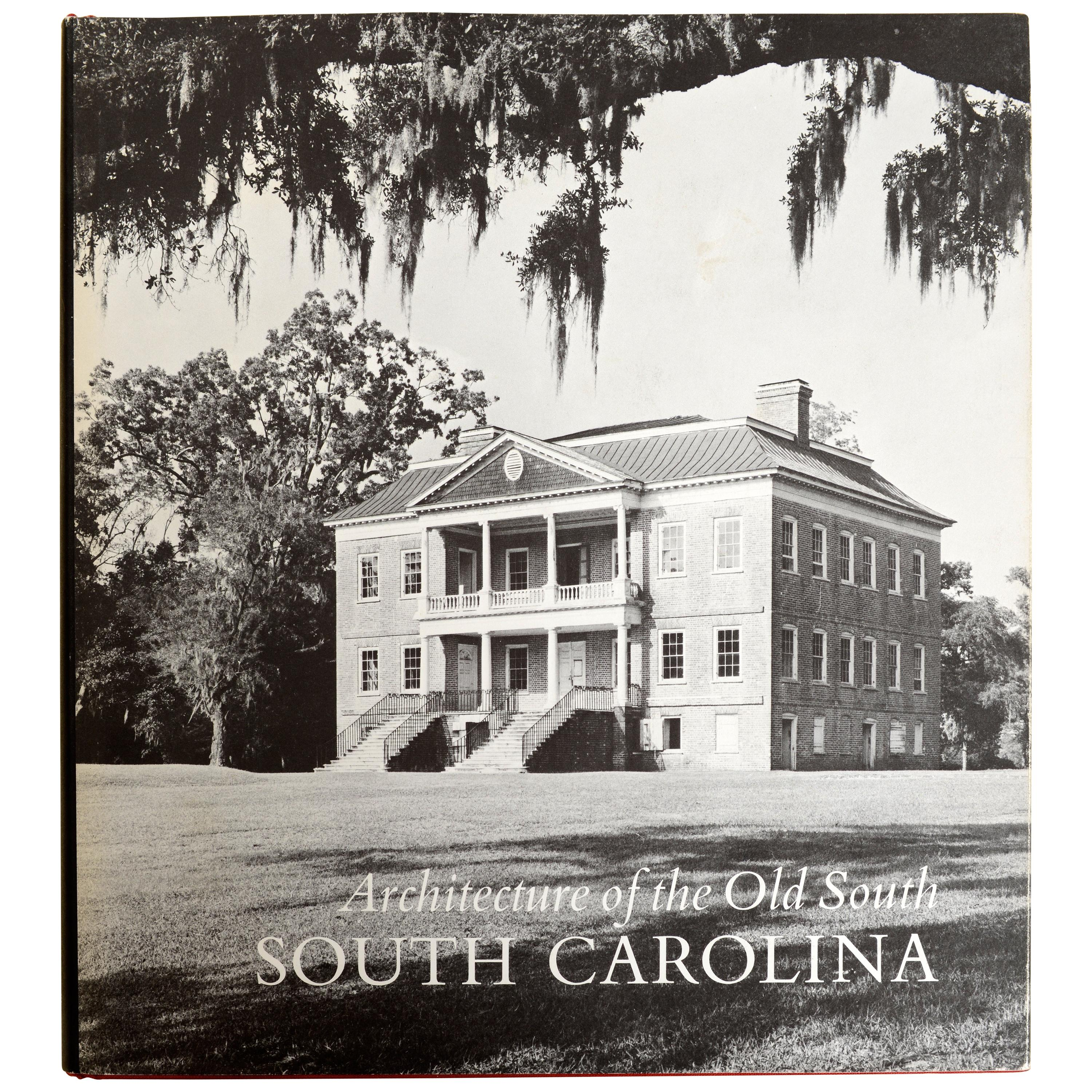 Architecture of the Old South South Carolina by Mills Lane, 1st Ed