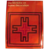 First Edition of DAVID HICKS ON HOME DECORATION Book