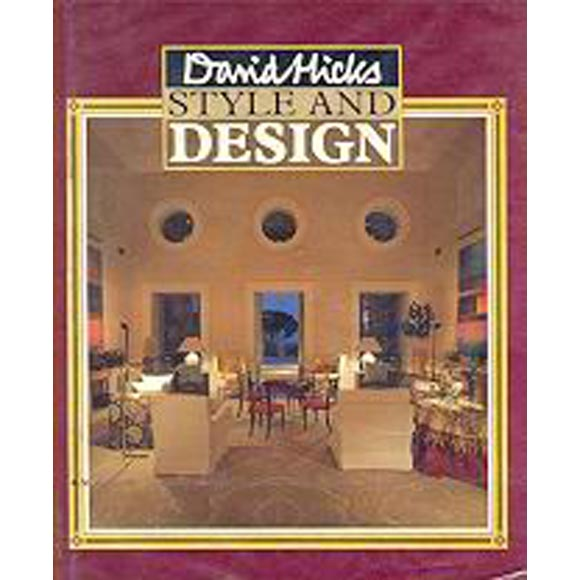 DAVID HICKS Style & Design First Edition Book 1987