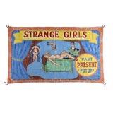 "Two-Sided Circus Banner ""Strange Girls"""