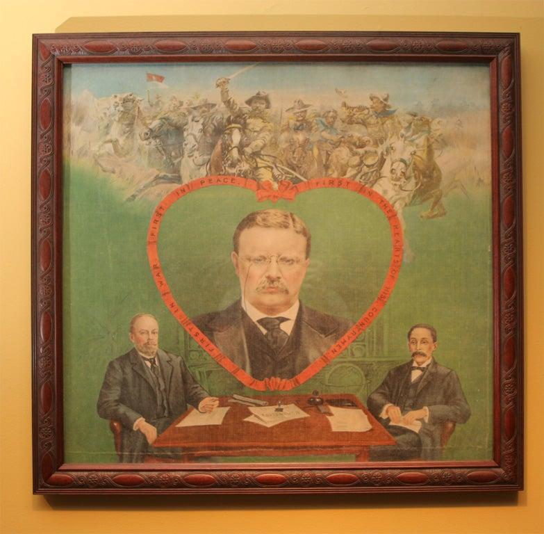 Rare, multicolored political banner.  Portrait of Theodore Roosevelt in a heart-shaped frame.  Legend:  First in War/ First in Peace/ First in the Hearts of his Countrymen.  Pictured are Japanese and Russian representatives seated at table with