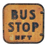 Vintage Cast Iron Bus Stop Sign Double Sided