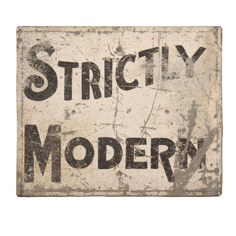 'Strictly Modern' Painted Sign