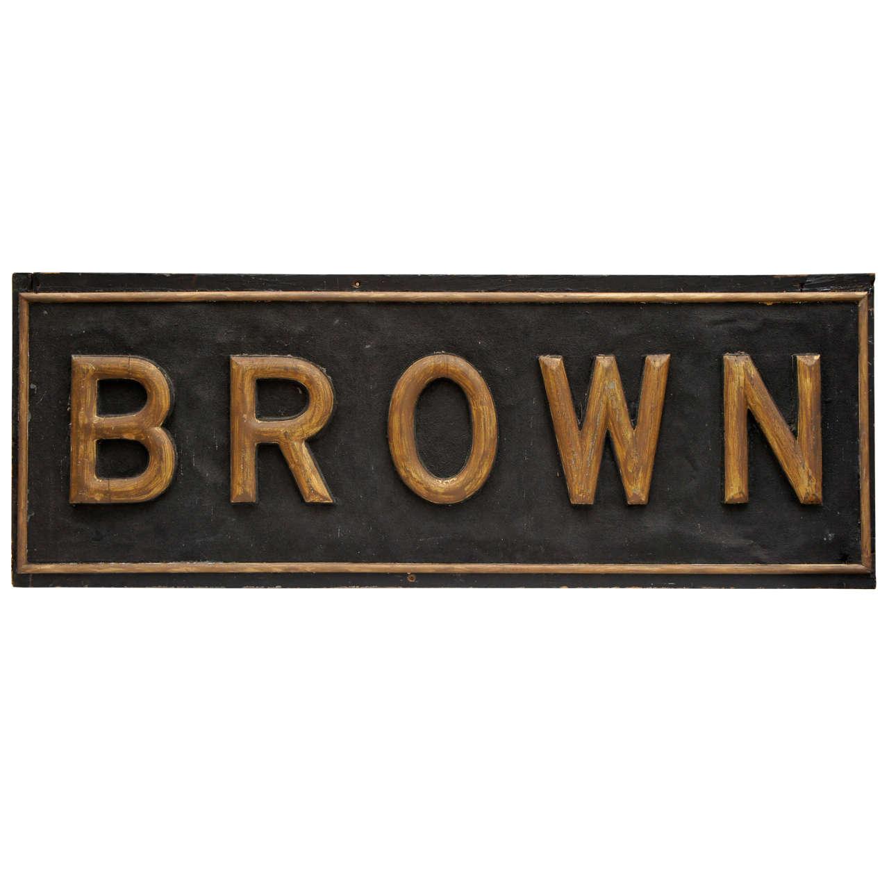 "Large ""Brown"" Advertising Sign"