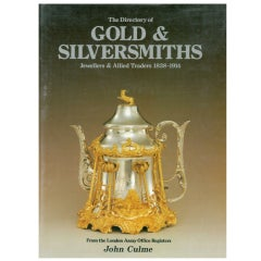 """The Directory of Gold & Siversmiths Jewellers & Allied Traders 1838-1914,"" Book"