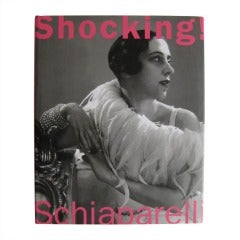 Shocking : The Art and Fashion of Elsa Schiaparelli