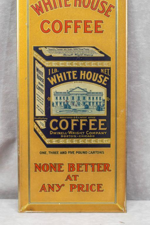 """Tin Sign """"White House Coffee"""" 4"""